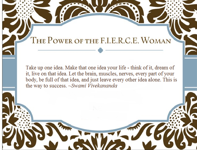 Daily Quote April 10 2014 The Fierce Woman